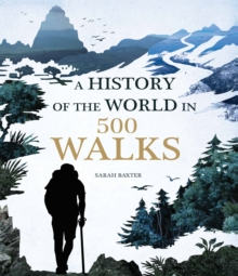 Image for A history of the world in 500 walks