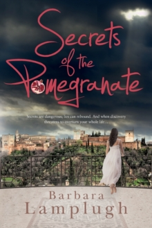 Image for Secrets of the pomegranate