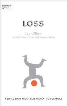 Independent thinking on...loss - Gilbert, Ian