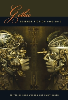 Image for Gothic science fiction 1980-2010