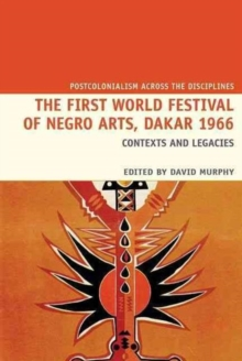 Image for The First World Festival of Negro Arts, Dakar 1966