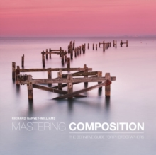 Image for Mastering composition  : the definitive guide for photographers