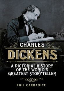 Image for Charles Dickens  : a pictorial history of the world's greatest storyteller