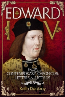Image for Edward IV  : from contemporary chronicles, letters and records