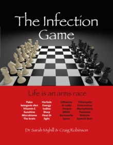 Image for The Infection Game : life is an arms race