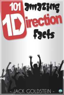 Image for 101 Amazing One Direction Facts
