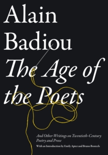 Age of the Poets: And Other Writings on Twentieth-Century Poetry and Prose