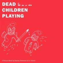 Dead Children Playing