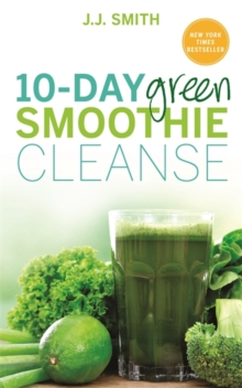 Image for 10-day green smoothie cleanse  : lose up to 15 pounds in 10 days!