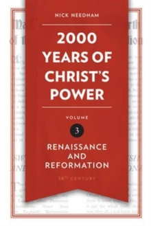 Image for 2,000 Years of Christ's Power Vol. 3 : Renaissance and Reformation