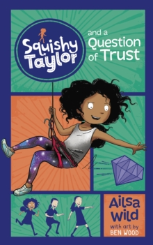 Image for Squishy Taylor and a question of trust