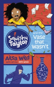 Image for Squishy Taylor and the vase that wasn't