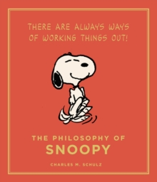 Image for The philosophy of Snoopy  : a Peanuts guide to life