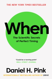 Image for When  : the scientific secrets of perfect timing