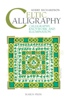 Image for Celtic calligraphy  : calligraphy, knotwork and illumination