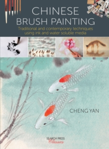 Image for Chinese brush painting  : traditional and contemporary techniques using ink and water soluble media