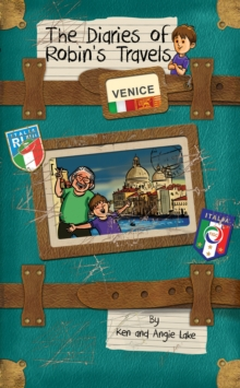 Image for The diaries of Robin's travels: Venice