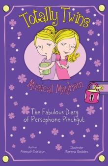 Image for Musical mayhem  : the fabulous diary of Persephone Pinchgut