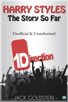 Image for Harry Styles - The Story So Far: A Quick-Read Biography