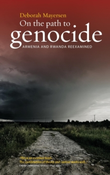 Image for On the path to genocide  : Armenia and Rwanda re-examined
