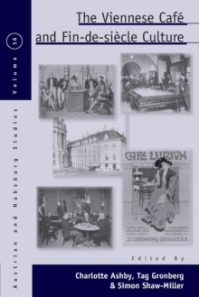 Image for The Viennese cafâe and fin-de-siáecle culture