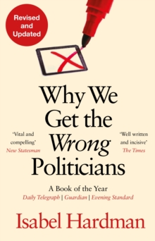 Image for Why we get the wrong politicians