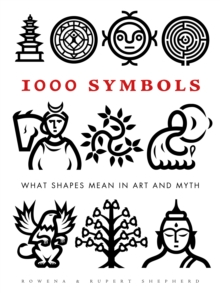 Image for 1000 symbols  : what shapes mean in art and myth