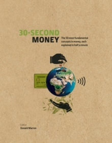 Image for 30-second money  : the 50 most fundamental concepts in money, each explained in half a minute
