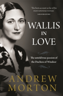 Image for Wallis in love  : the untold true passion of the Duchess of Windsor