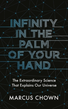 Image for Infinity in the palm of your hand  : fifty wonders that reveal an extraordinary universe
