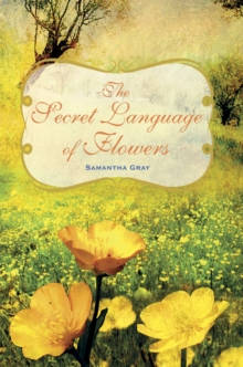 Image for The secret language of flowers