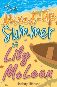 Image for The mixed-up summer of Lily McLean
