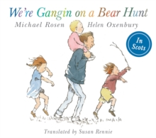 We're Gangin on a Bear Hunt : We're Going on Bear Hunt in Scots - Rosen, Michael