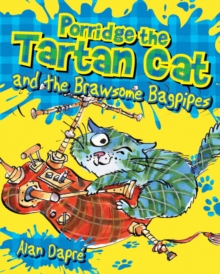 Image for Porridge the Tartan Cat and the brawsome bagpipes