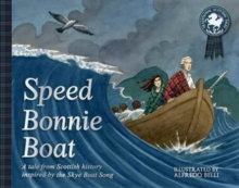 Image for Speed bonnie boat  : a book for children inspired by the Skye Boat song