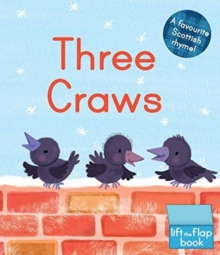 Image for Three craws  : a lift-the-flap Scottish rhyme