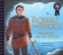 Image for Robert the Bruce  : the king and the spider