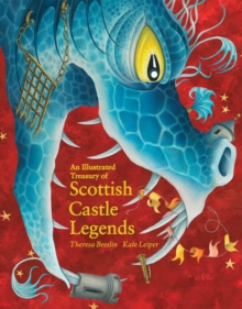 Image for An illustrated treasury of Scottish castle legends