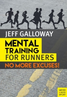 Image for Mental training for runners  : no more excuses!