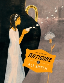 Image for The story of Antigone