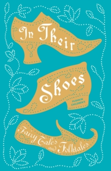 Image for In their shoes  : fairy tales and folktales
