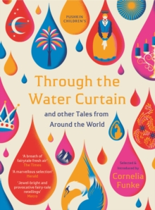 Image for Through the water curtain & other tales from around the world