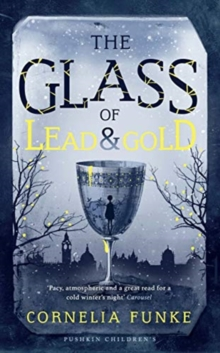 Image for The glass of lead & gold