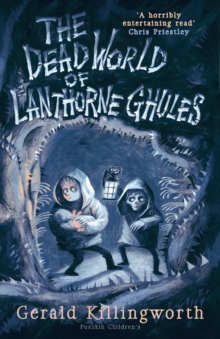 Image for The dead world of Lanthorne Ghules