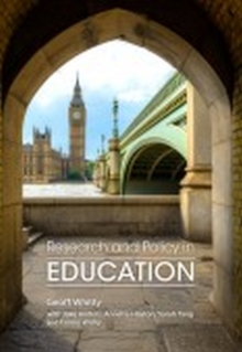 Image for Research and policy in education  : evidence, ideology and impact