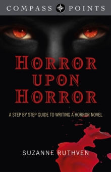 Image for Horror upon horror  : researching and writing the horror novel
