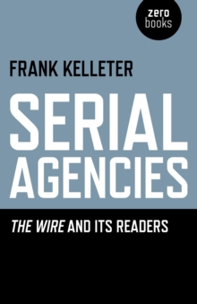 Image for Serial agencies  : The wire and its readers