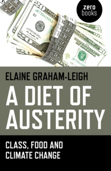 Image for A diet of austerity  : class, food and climate change