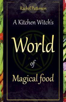 Image for a kitchen witch's world of magical food