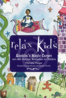 Image for Relax Kids: Aladdin`s Magic Carpet - Let Snow White, the Wizard of Oz and other fairytale characters show you and your child how to meditate